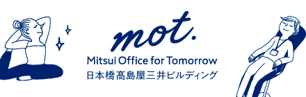 mot.Mitsui Office for Tomorrow
